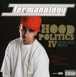 Hood Politics, Vol. 4: Show and Prove