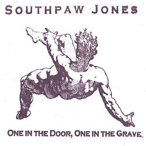 One in the Door One in the Grave