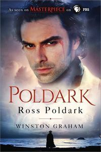 Ross Poldark: A Novel of Cornwall, 1783-1787 (The Poldark Saga)