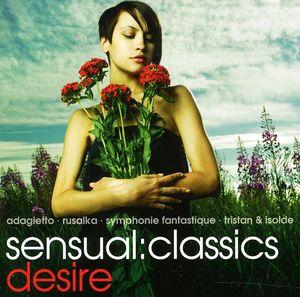 Sensual: Classics Desire /  Various