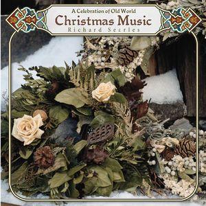 Celebration of Old World Christmas Music