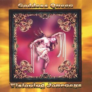 Goddess Queen Visioning Journeys