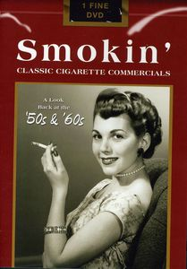 Smokin': Classic Cigarette Commercials