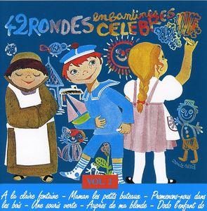 42 Rondes Enfantines Celebres Vol 2 /  Var [Import]