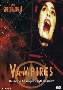 The Supernatural: Vampires