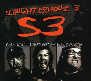 Slaughterhouse, Vol. 3