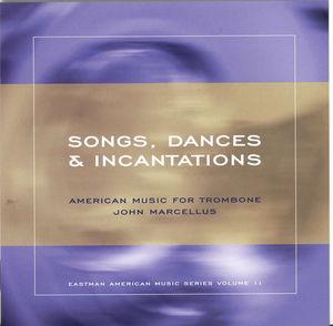 Songs Dances & Incantations /  Various