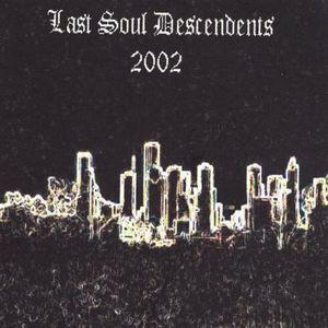 Last Soul Descendents-2002