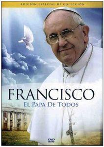 Francisco: El Papa de Todos [Import]