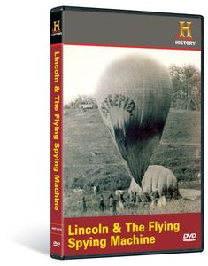 Lincoln and the Flying Spying Machine