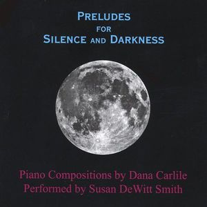 Preludes for Silence & Darkness