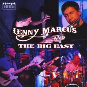 Lenny Marcus & the Big Easy