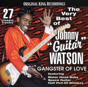 Very Best of Johnny Guitar Watson-Gangster of Love