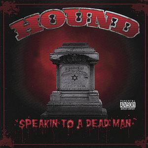 Speakin to a Dead Man