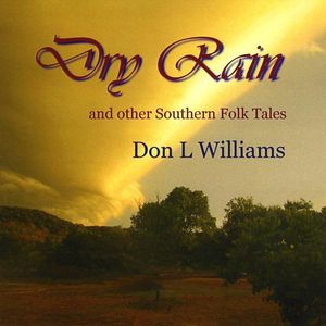Dry Rain and Other Southern Folk Tales