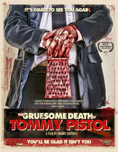 The Gruesome Death of Tommy Pistol