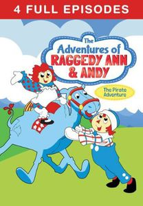 The Adventures of Raggedy Ann & Andy: The Pirate Adventure and More Stories