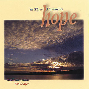 Hope in Three Movements
