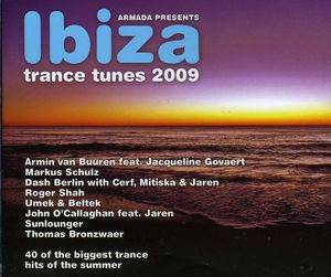 Armada Presents: Ibiza Trance Tune 2009 [Import]