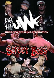 Urban Wrestling Federation - Street Boss