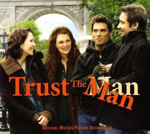 Trust the Man (Original Soundtrack)