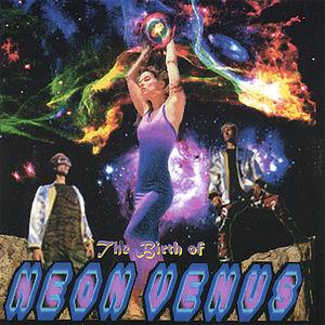 Birth of Neon Venus