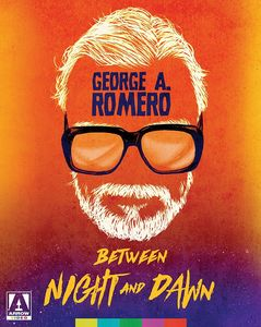 George A. Romero: Between Night and Dawn