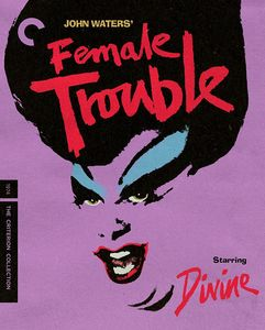 Female Trouble (Criterion Collection)