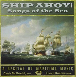 Ship Ahoy! Songs of the Sea