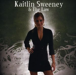 Kaitlin Sweeney & the Law
