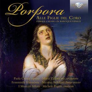 Alle Figlie Del Coro - Female Choirs of Baroque