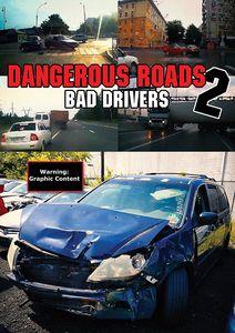 Dangerous Roads 2: Bad Drivers