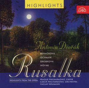 Rusalka: Highlights