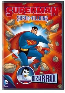 Superman Super Villains: Bizarro
