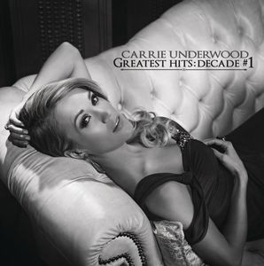 Greatest Hits: Decade #1 , Carrie Underwood