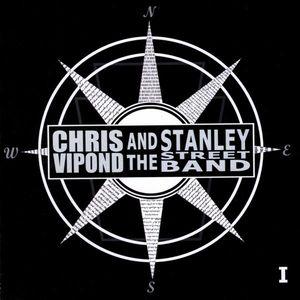 Vipond, Chris & the Stanley Street Band : 1