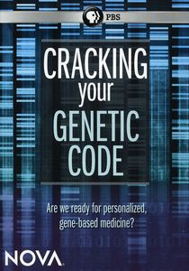 Nova: Cracking Your Genetic Code