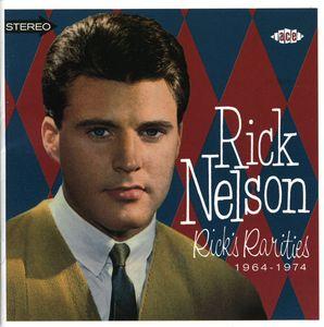 Rick Nelson: Rick's Rarities 1964-1974 [Import]