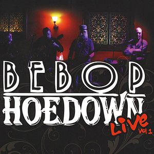 Bebop Hoedown-Live 1