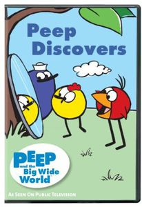 Peep and the Big Wide World: Peep Discovers