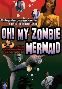 Oh! My Zombie Mermaid