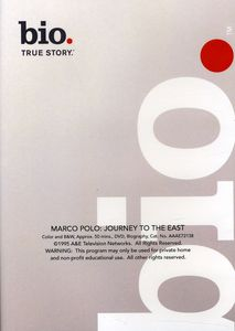 Biography - Marco Polo: Journey to the East