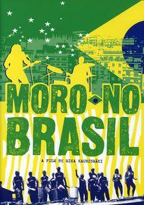 Moro No Brasil: A Film by Mika Kaurismaki