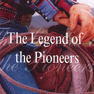 Legend of the Pioneers