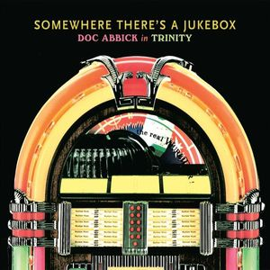 Somewhere There's a Jukebox