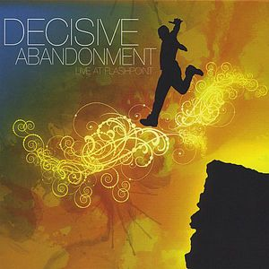 Decisive Abandonment