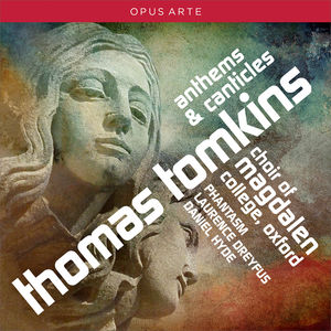 Tomkins: Anthems & Canticles
