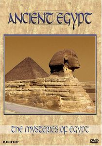 Mysteries of Egypt: Ancient Egypt