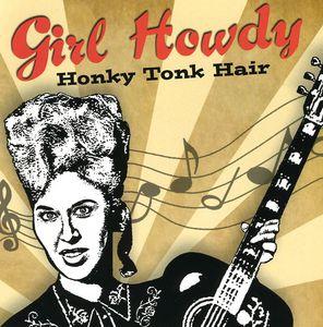 Honky Tonk Hair
