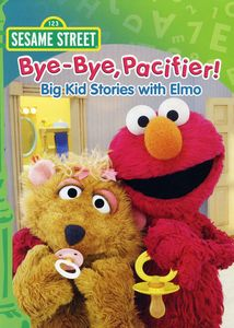 Bye-Bye Pacifier! Big Kid Stories